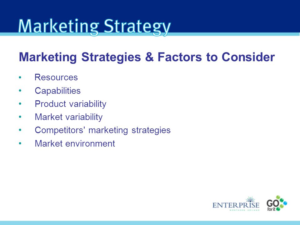 Marketing Strategies & Factors to Consider