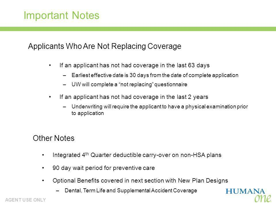 Important Notes Applicants Who Are Not Replacing Coverage Other Notes
