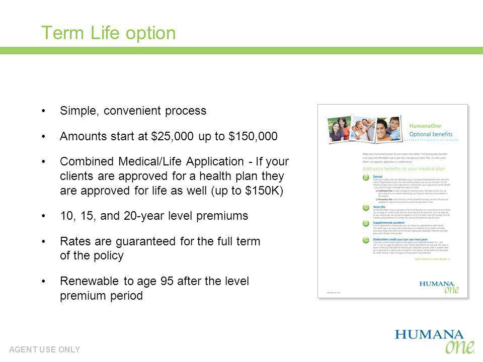 Term Life option Simple, convenient process