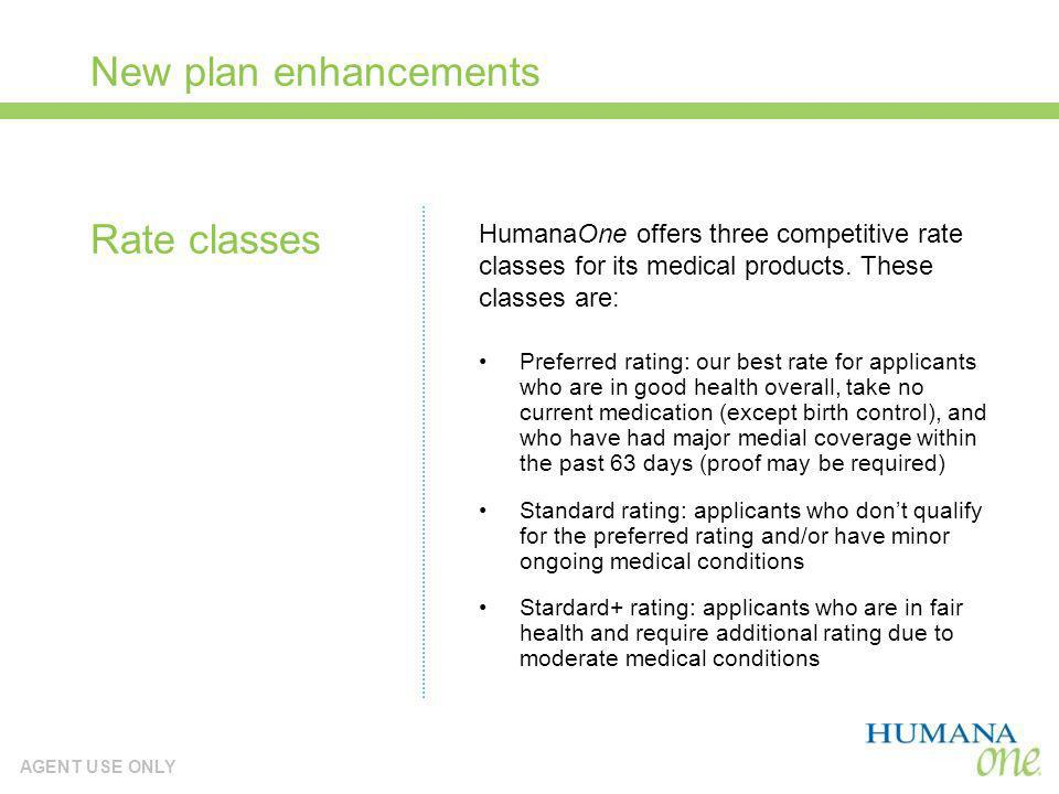 New plan enhancements Rate classes