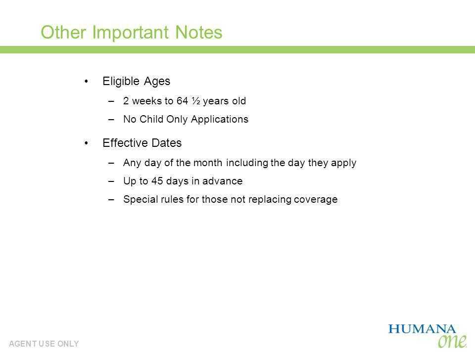 Other Important Notes Eligible Ages Effective Dates