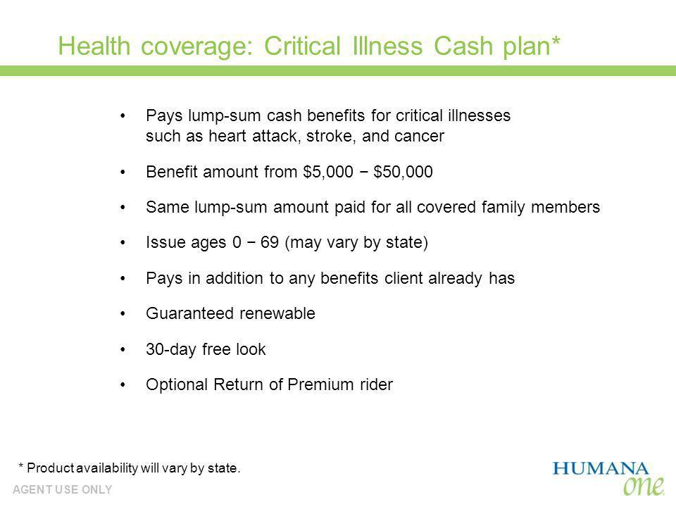 Health coverage: Critical Illness Cash plan*