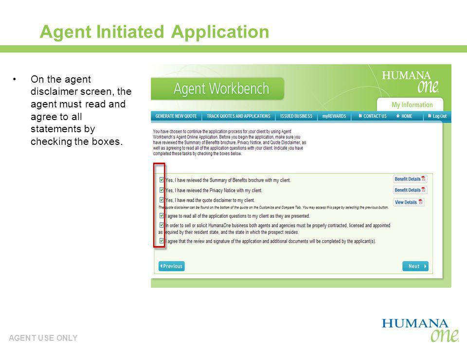 Agent Initiated Application