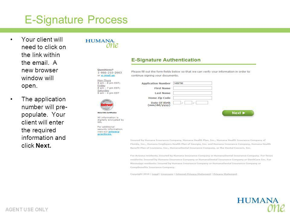 E-Signature Process Your client will need to click on the link within the email. A new browser window will open.