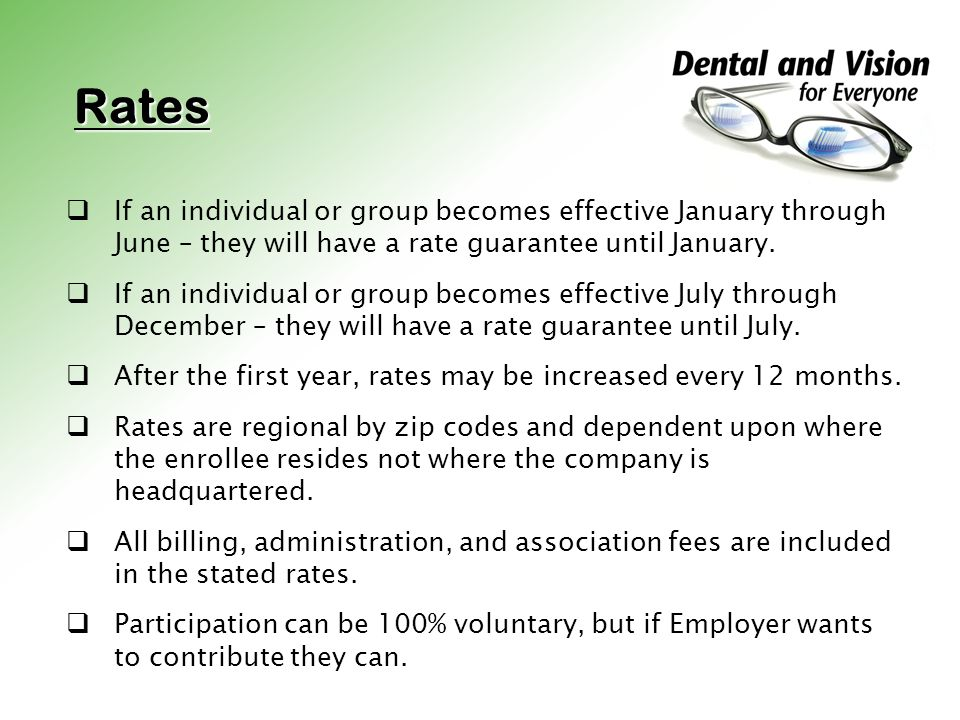 Rates If an individual or group becomes effective January through June – they will have a rate guarantee until January.