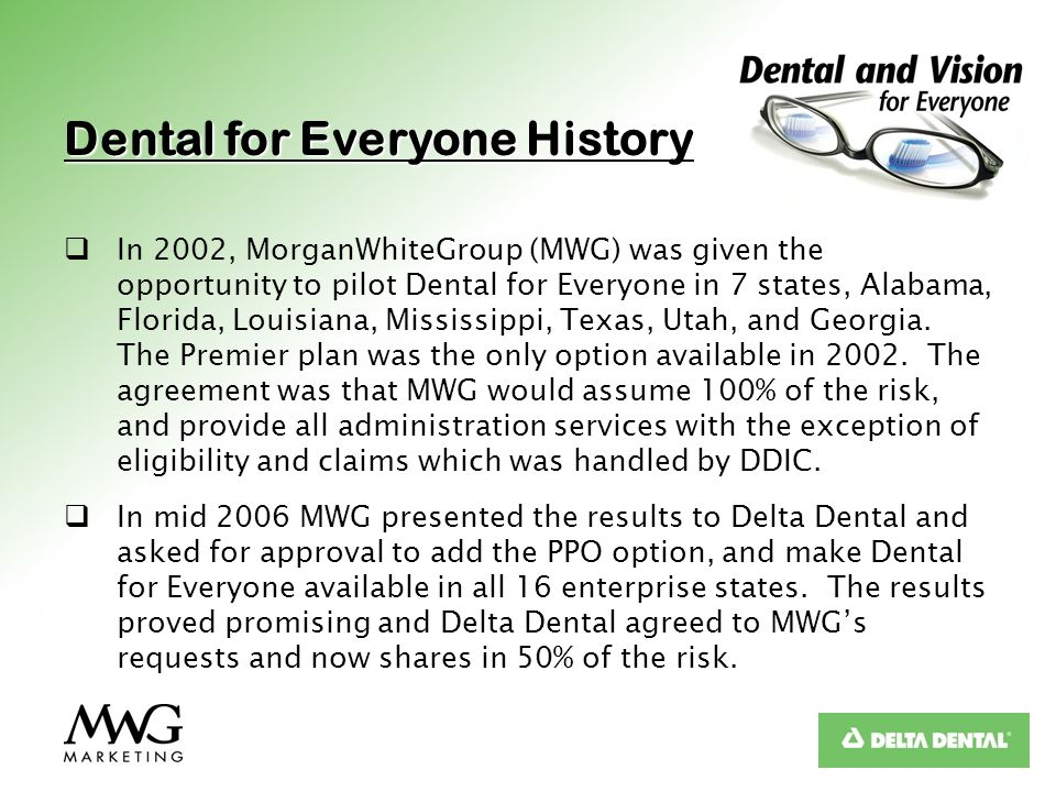 Dental for Everyone History