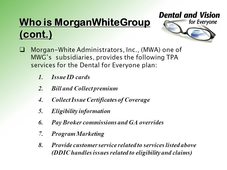 Who is MorganWhiteGroup (cont.)