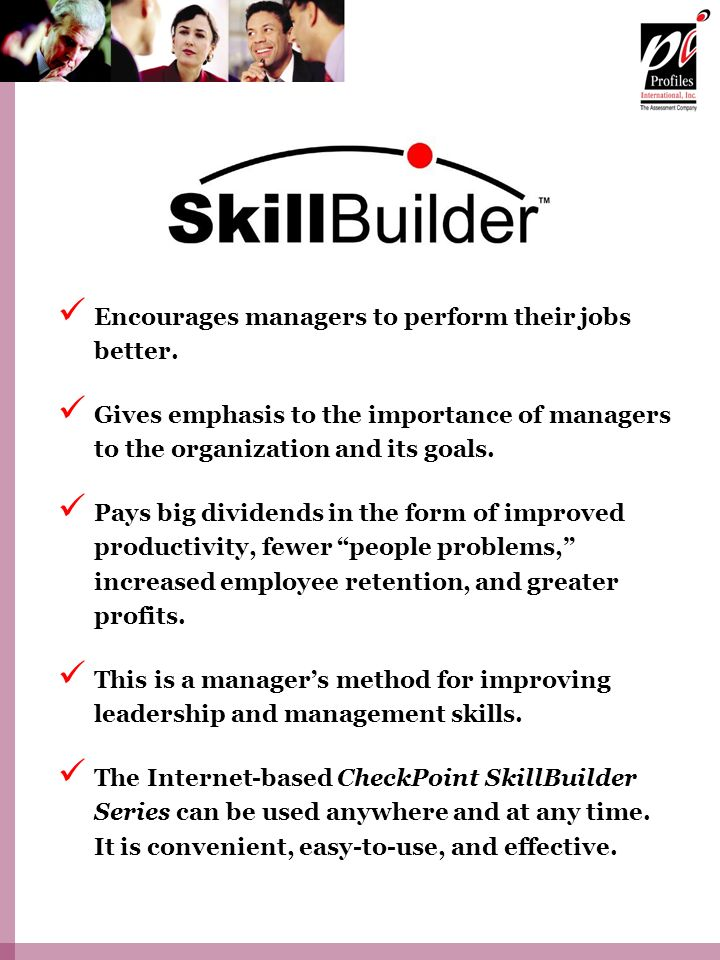 Encourages managers to perform their jobs better.
