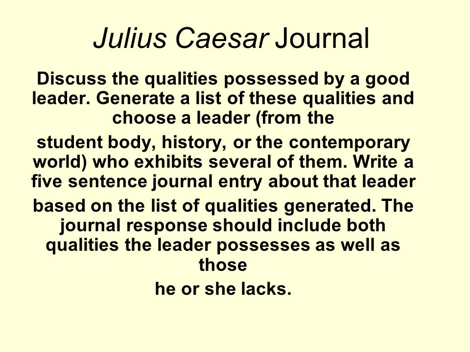 was the real julius caesar a good leader Julius caesar was immensely popular with the people of rome he was a  successful military leader who expanded the republic to include.