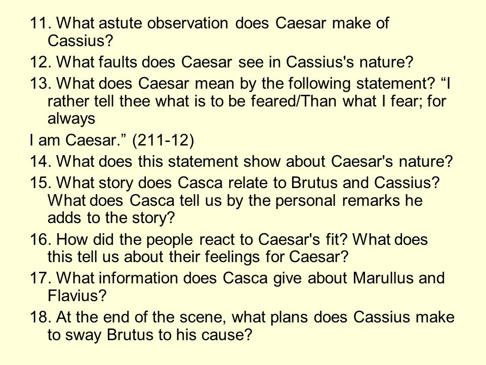 julius caesar qualities good leader Of all the leading characters in julius caesar, cassius develops most as the action progresses the question of leadership female roles.