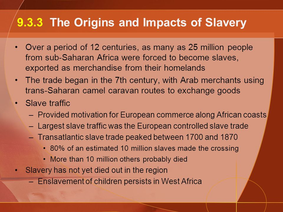 negative and positive impacts of the slave trade on africa The french in west africa: early contact to independence stephen wooten  department of  their participation in the trans-atlantic slave trade was always  less  the french colonialists came to think of their sphere of influence as mere .
