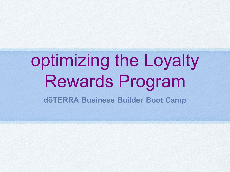 optimizing the Loyalty Rewards Program