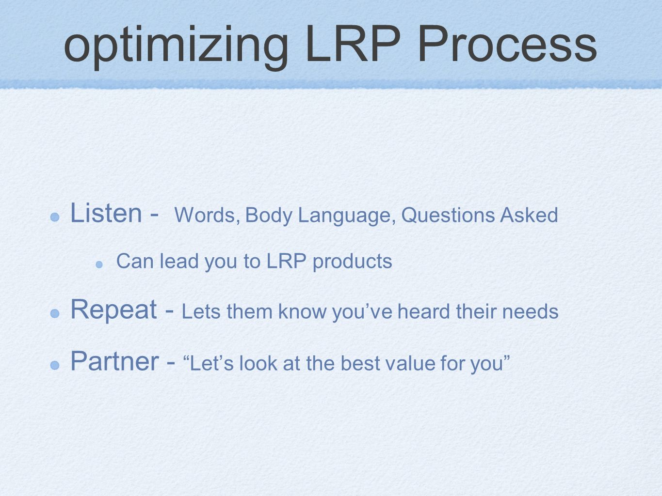 optimizing LRP Process