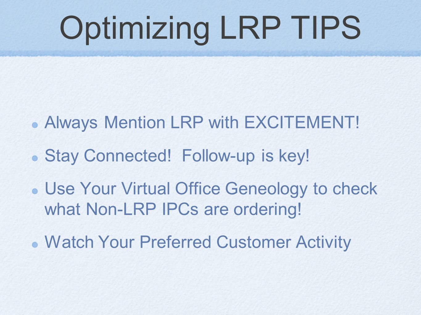 Optimizing LRP TIPS Always Mention LRP with EXCITEMENT!