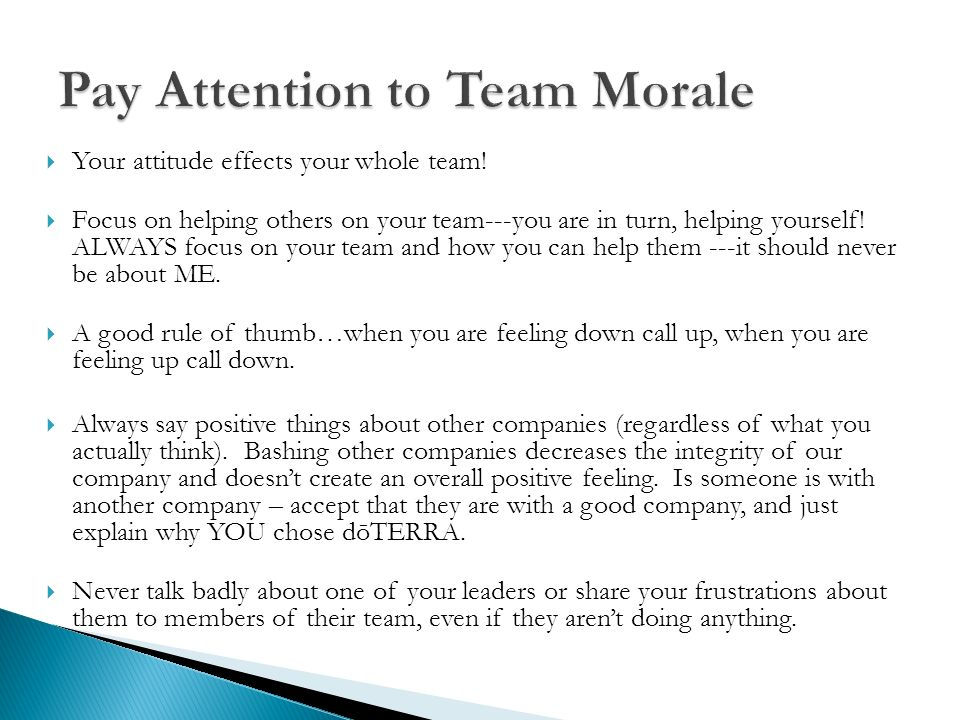 Pay Attention to Team Morale