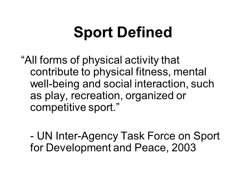 Sport Defined
