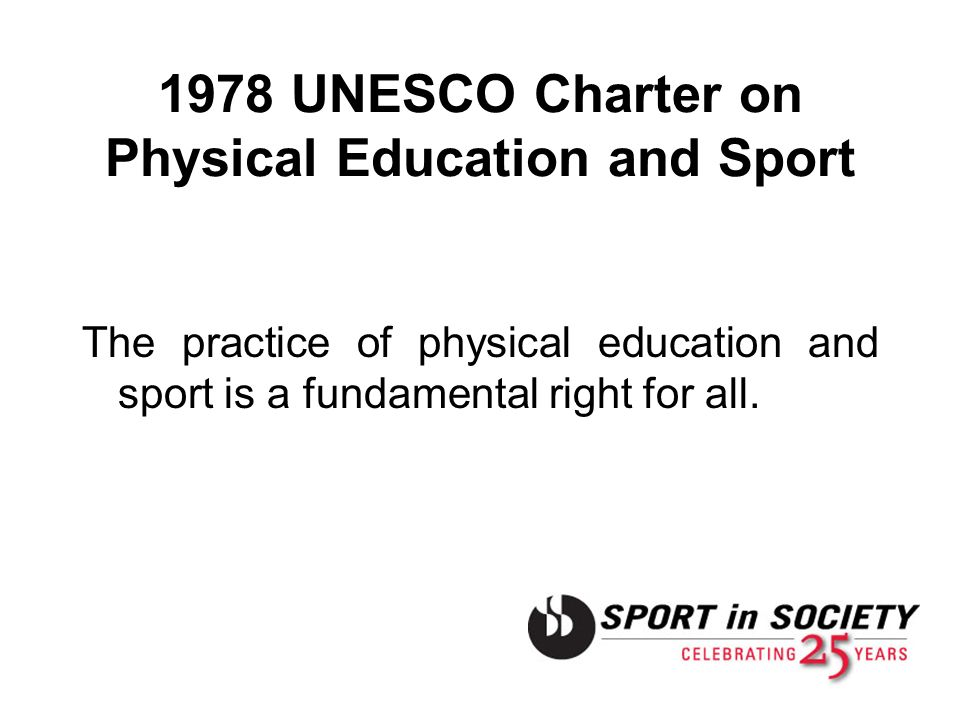 1978 UNESCO Charter on Physical Education and Sport