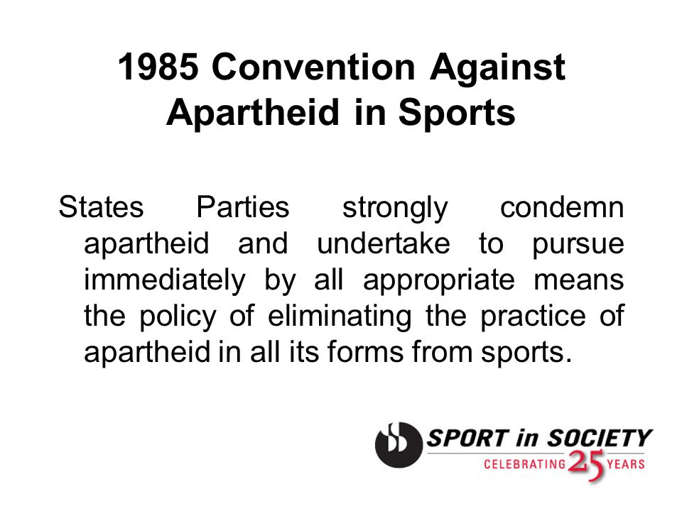 1985 Convention Against Apartheid in Sports