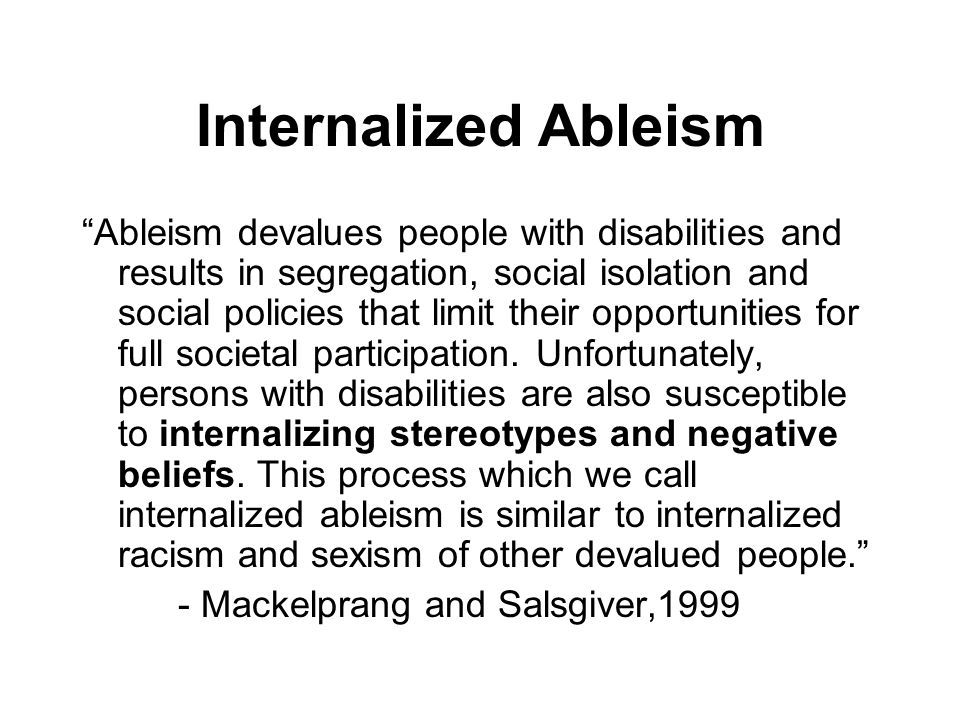 Internalized Ableism