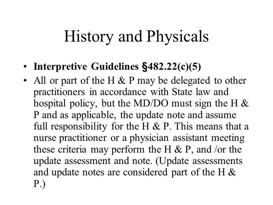 History and Physicals Interpretive Guidelines §482.22(c)(5)