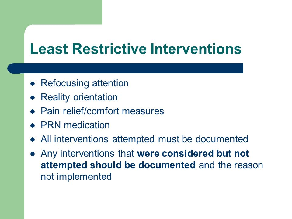 Least Restrictive Interventions