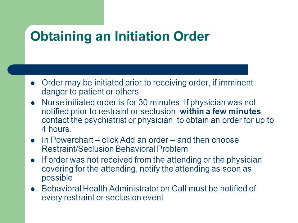 Obtaining an Initiation Order