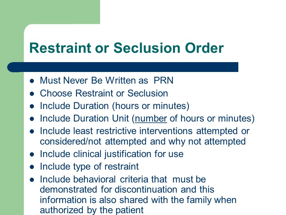 Restraint or Seclusion Order
