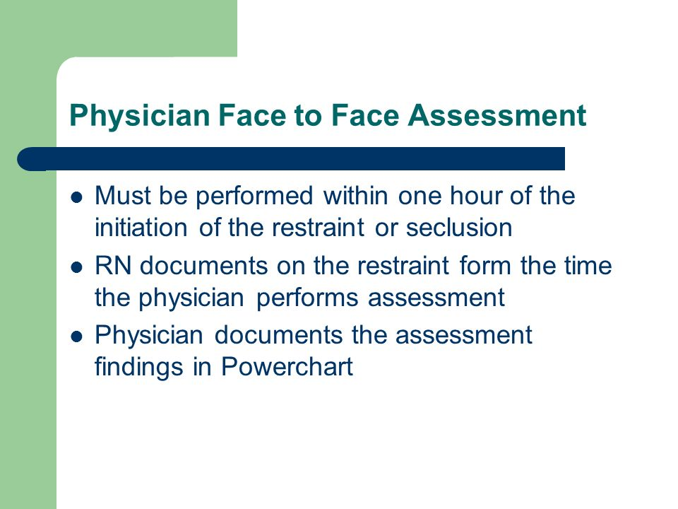 Physician Face to Face Assessment