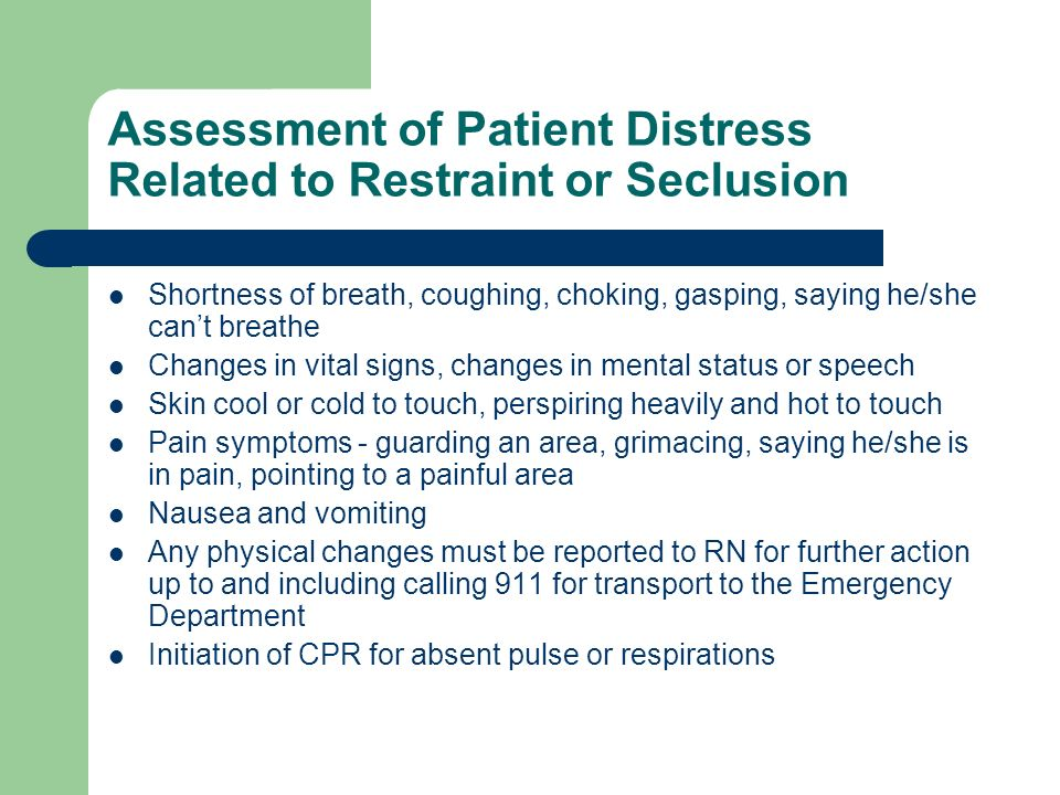 Assessment of Patient Distress Related to Restraint or Seclusion