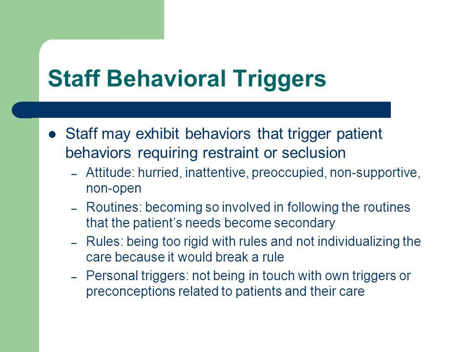 Staff Behavioral Triggers