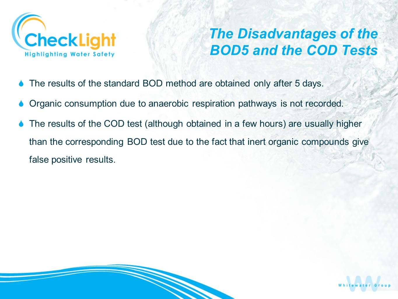 The Disadvantages of the BOD5 and the COD Tests