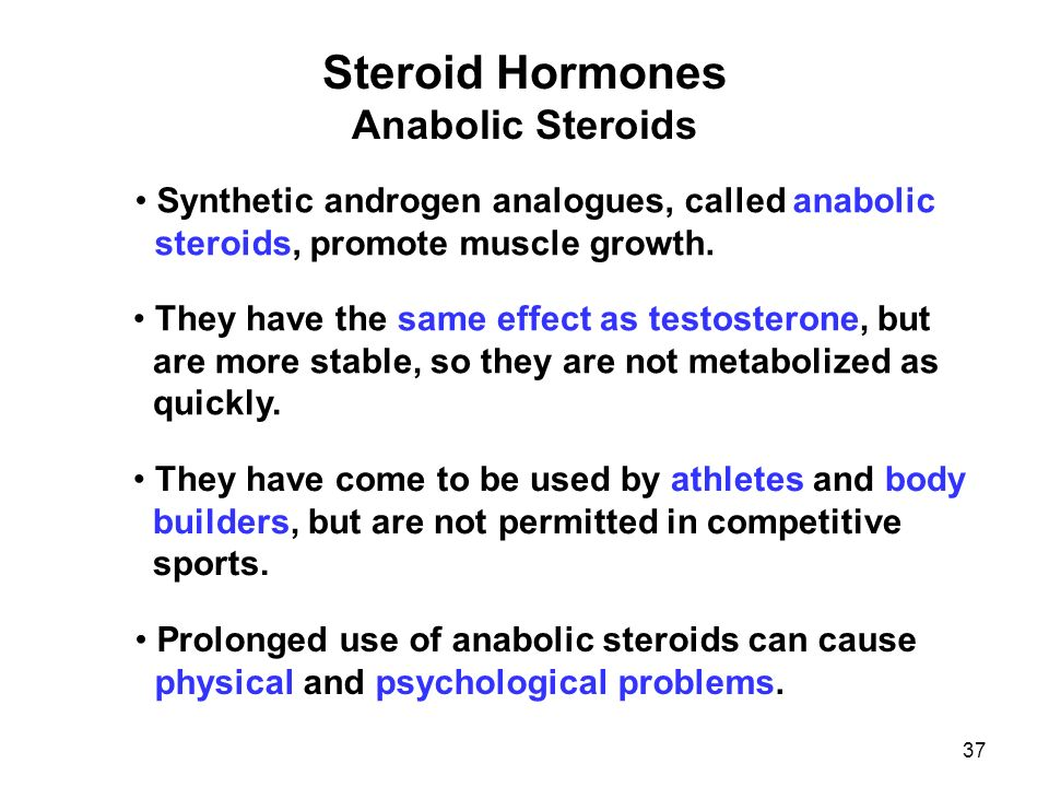 characteristics of anabolic steroids Anabolic steroids mimic the effects of naturally occurring hormones  rather than  the unwanted (androgenic, increased male characteristics) side effects.