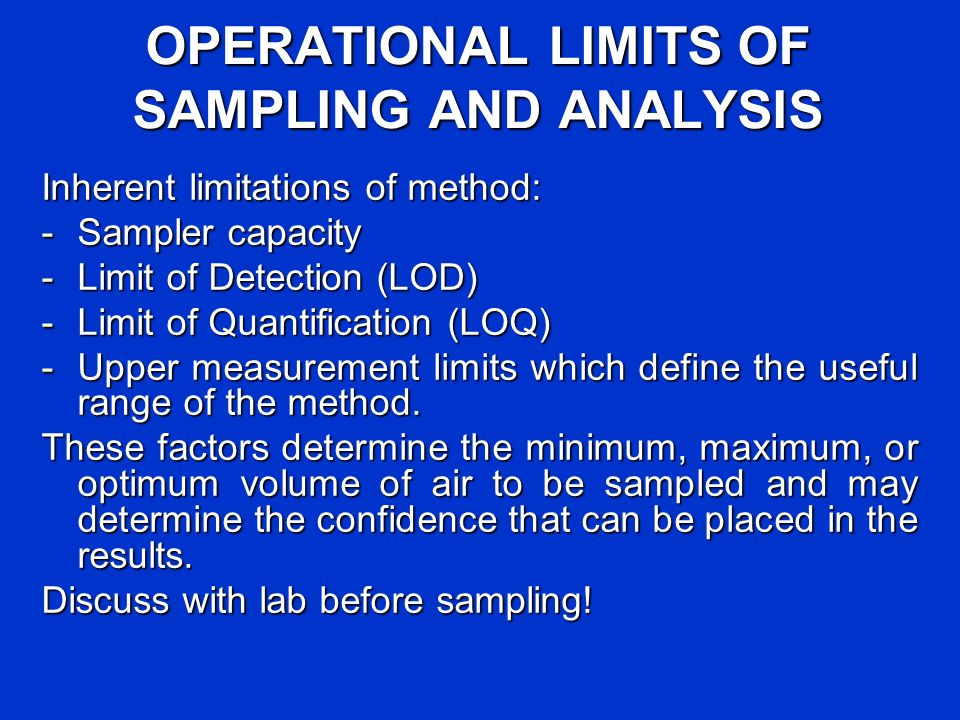 OPERATIONAL LIMITS OF SAMPLING AND ANALYSIS