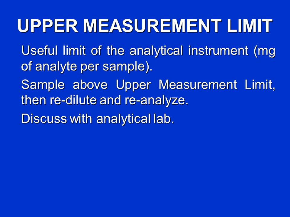 UPPER MEASUREMENT LIMIT