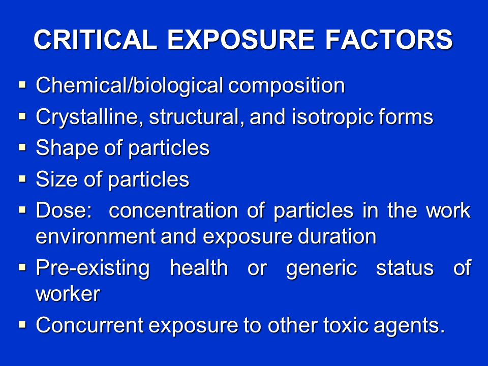 CRITICAL EXPOSURE FACTORS