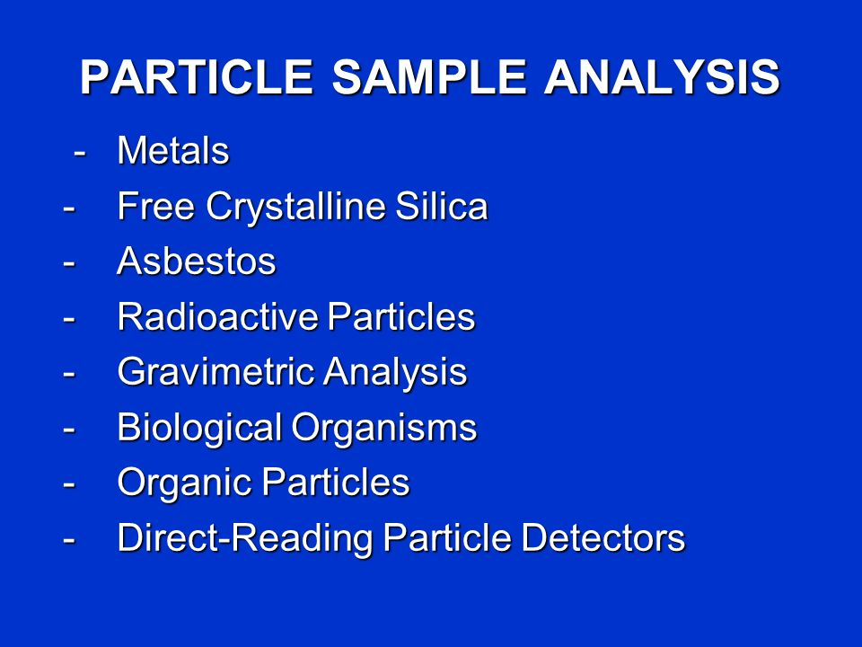 PARTICLE SAMPLE ANALYSIS