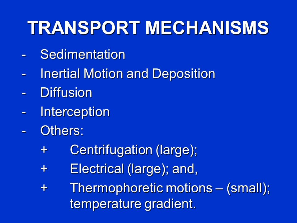 TRANSPORT MECHANISMS - Sedimentation - Inertial Motion and Deposition