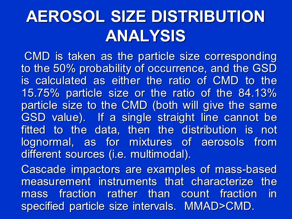 AEROSOL SIZE DISTRIBUTION ANALYSIS