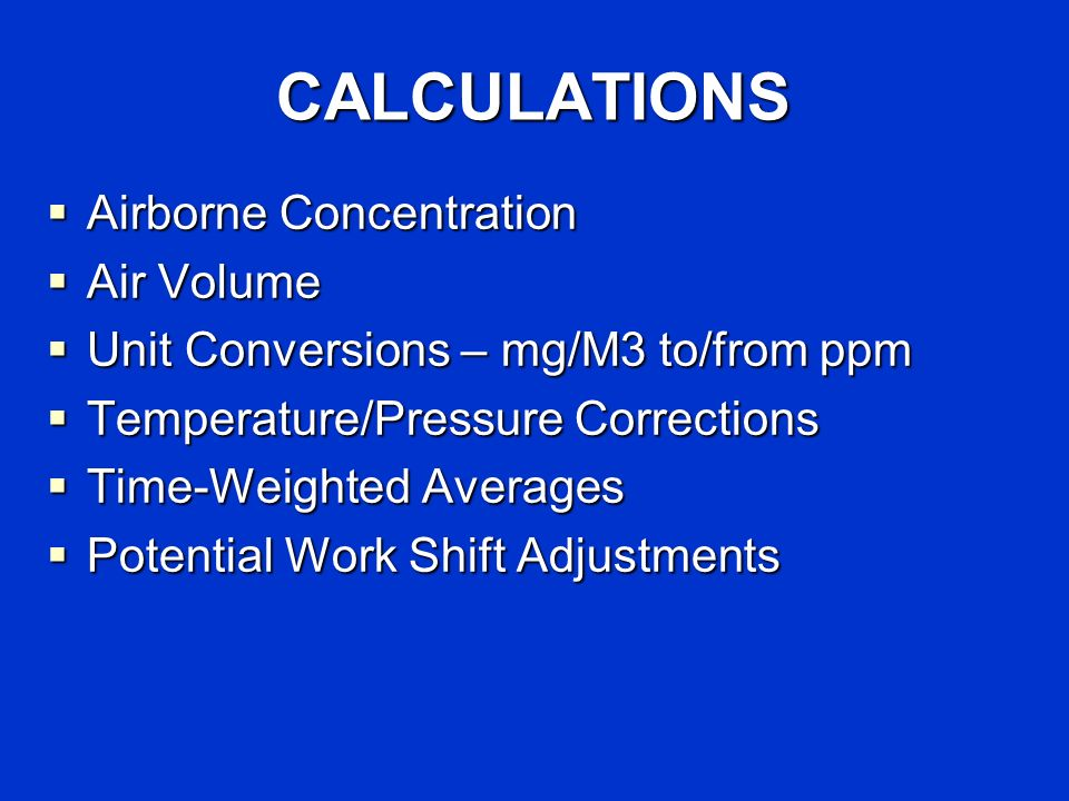 CALCULATIONS Airborne Concentration Air Volume