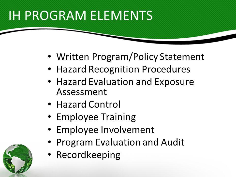 IH PROGRAM ELEMENTS Written Program/Policy Statement