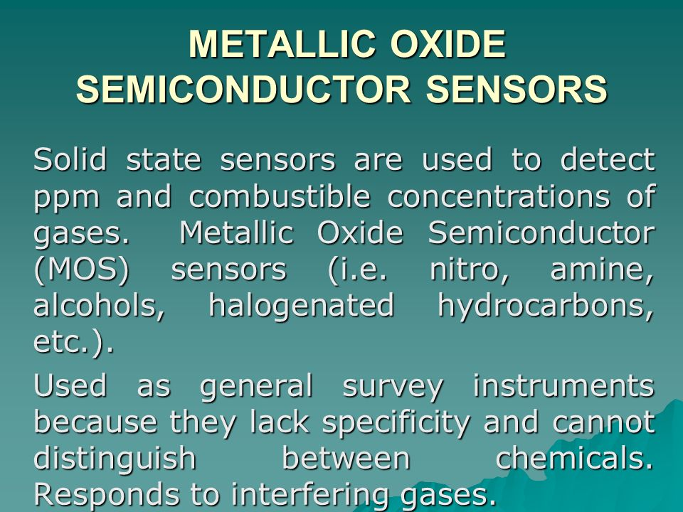 METALLIC OXIDE SEMICONDUCTOR SENSORS