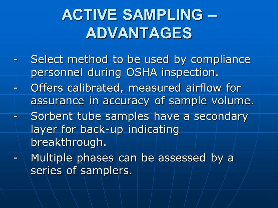 ACTIVE SAMPLING – ADVANTAGES