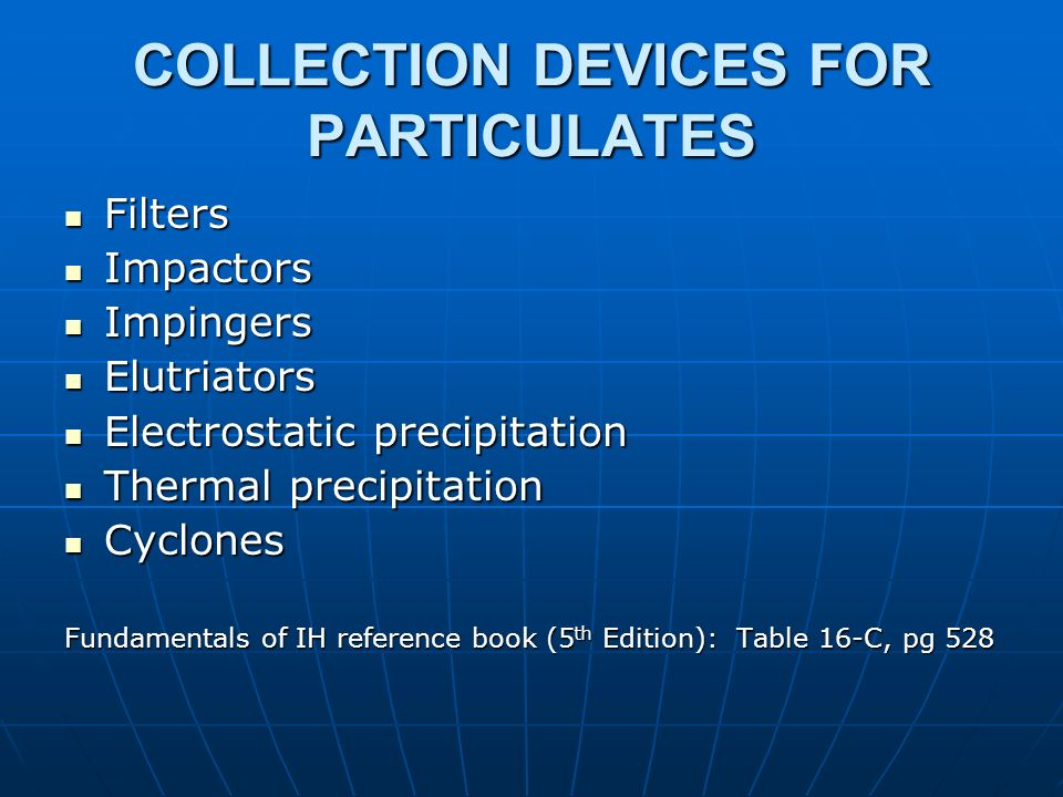 COLLECTION DEVICES FOR PARTICULATES