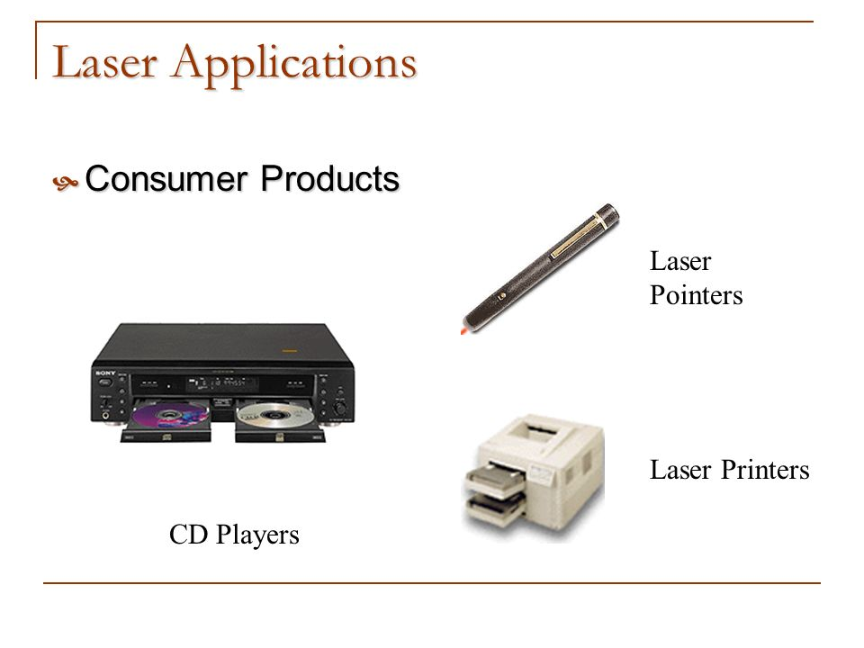 Laser Applications Consumer Products Laser Pointers Laser Printers