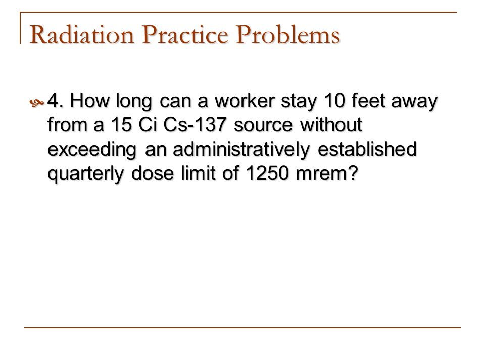 Radiation Practice Problems