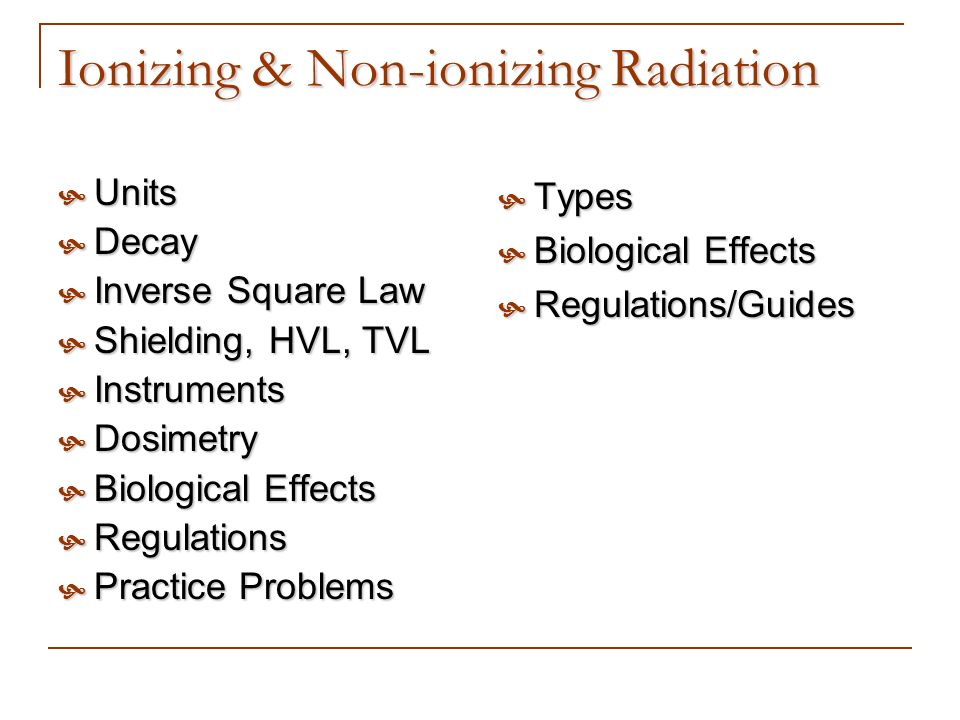 Ionizing & Non-ionizing Radiation
