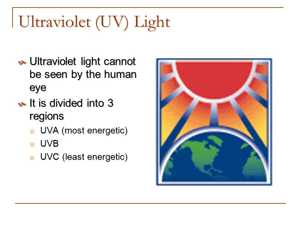 Ultraviolet (UV) Light