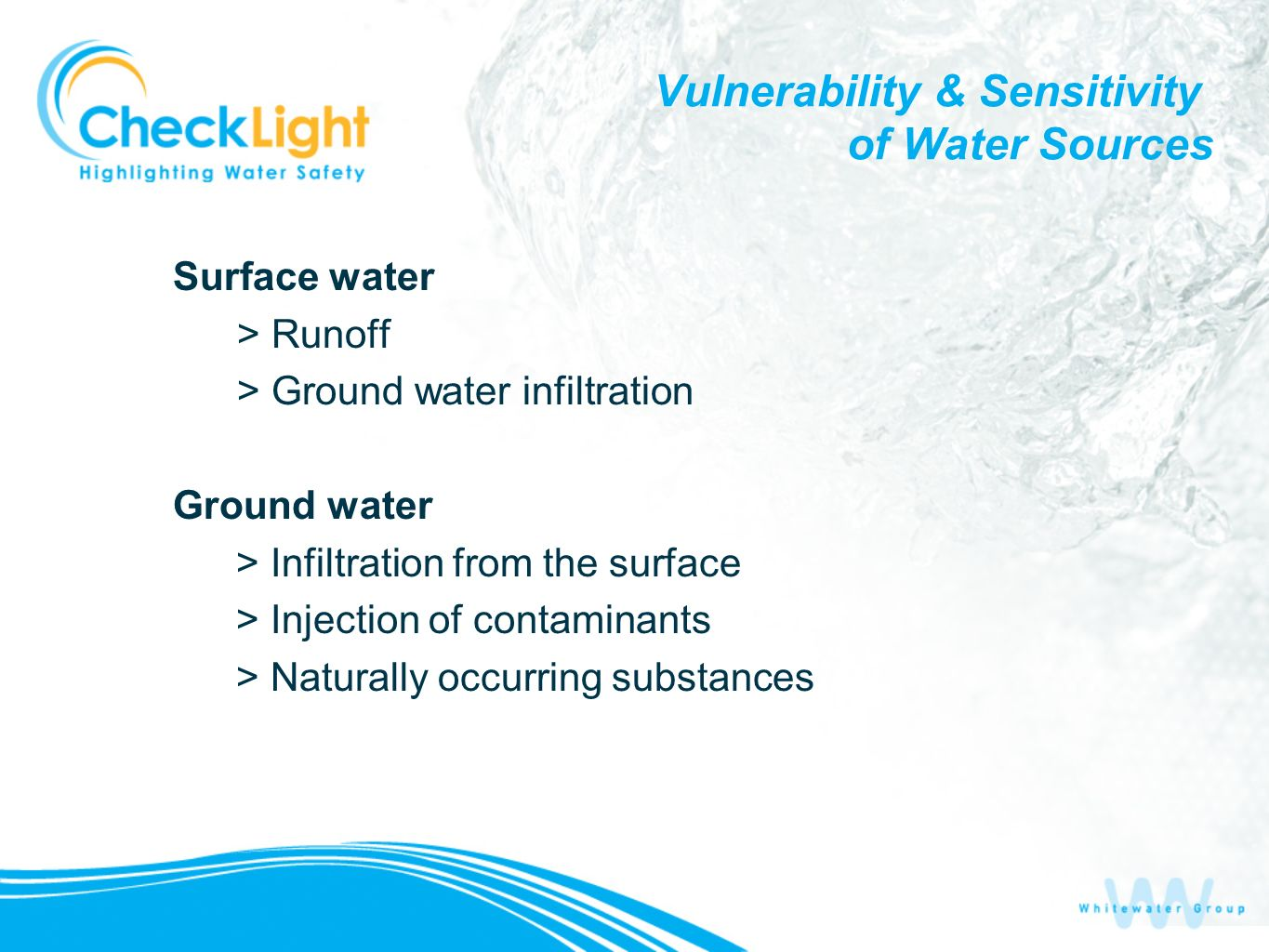 Vulnerability & Sensitivity of Water Sources