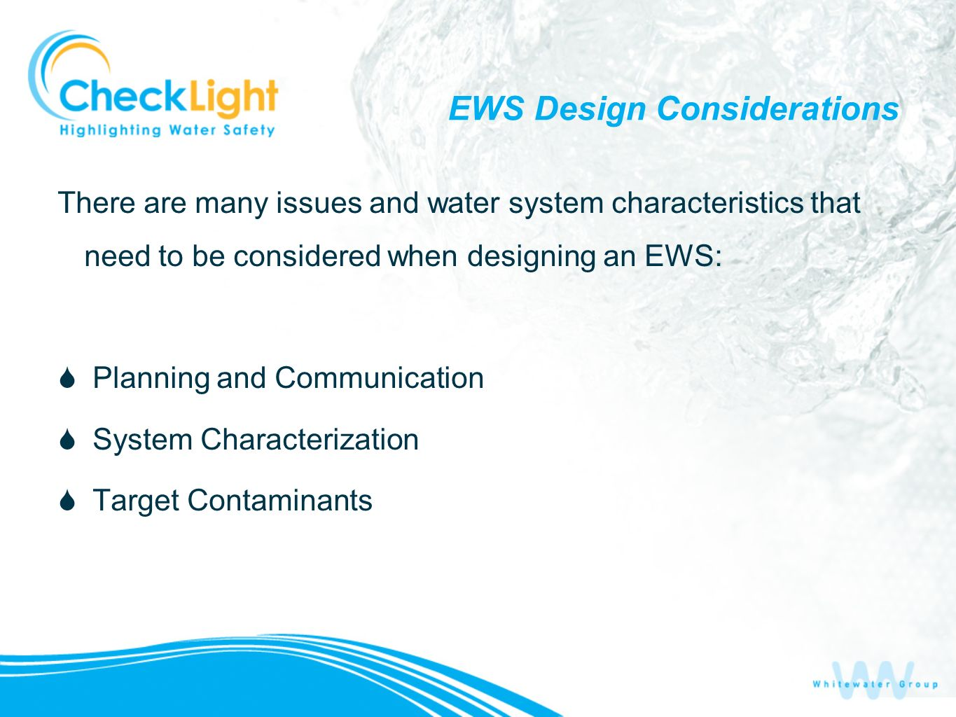 EWS Design Considerations