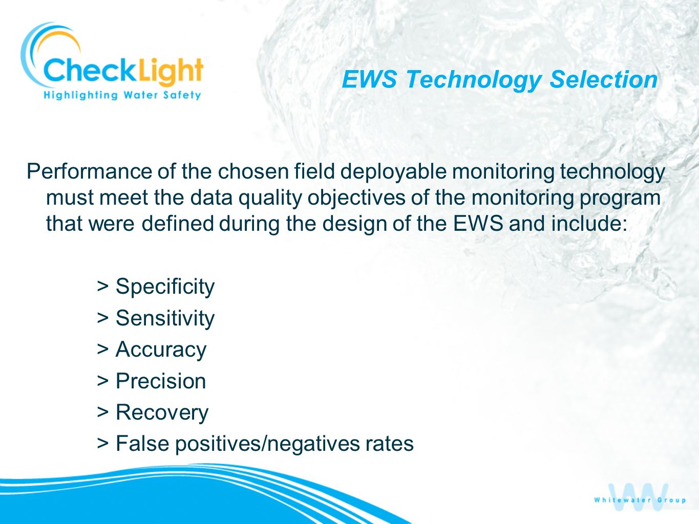 EWS Technology Selection